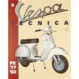 """Obrázek výrobku pro 'Příručka """"Vespa Tecnica 5"""" PX 1977/2002Title'"""