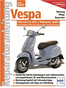 """Product Image for 'Repair Manual """"Vespa 125ccm: LX, LXV, S, Primavera, Sprint - Wartung, Pflege, Reparatur"""" ab Modelljahr 2005 mit Vergaser und EinspritzungTitle'"""