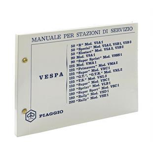 Product Image for 'Garage Hand Book PIAGGIO Vespa 50 R/Special/Elestart/90/SS/125 VMA1T/PV/Super/GT/TS/150 Super/Sprint/180 SS/180-200 RallyTitle'