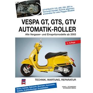 「ハンドブック Vespa GT, GTS, GTV – オートマチック スクーター 技術, 保守, 修理, 全4ストローク 125cc-300cc 2003年以降Title」の製品画像