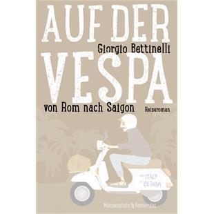 """Productafbeelding voor 'Boek """"Auf der Vespa von Rom nach Saigon"""" Giorgio BettinelliTitle'"""